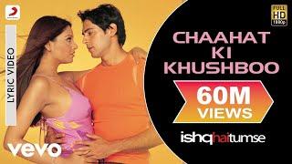Ishq Hai Tumse - Chaahat Ki Khushboo Lyric | Himesh Reshammiya