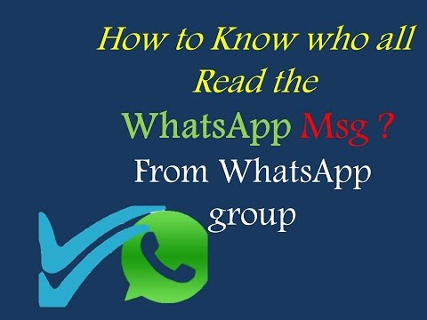 WhatsApp Tricks - How to see who has read a messages in a whatsapp group