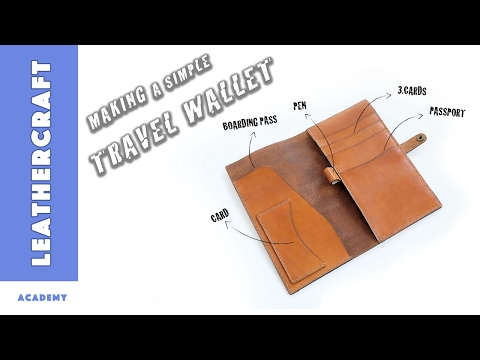 How to Make a Travel Wallet/Leather craft tutorial