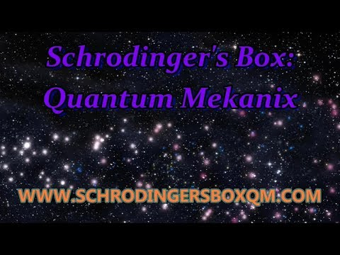NOW LIVE!!! SBQM (Schrodingers Box Quantum Mekanix)