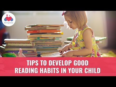 How To Develop Good Reading Habits In Your Child? - Parenting Tips