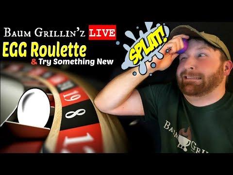Egg Roulette & Try Something New | Baum Grillin'z LIVE!