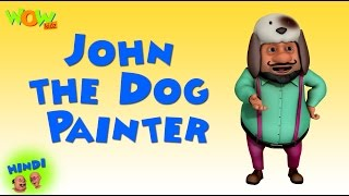 John the Dog Painter -Motu Patlu in Hindi WITH ENGLISH, SPANISH & FRENCH SUBTITLES