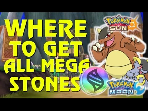 Where to get mega Pokémon in sun and moon where to get all mega stones in Pokémon sun and Moon megas