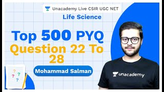 TOP 500 PYQ | Life Science | Question 22 to 28 | CSIR UGC NET | Salman | Unacademy Live