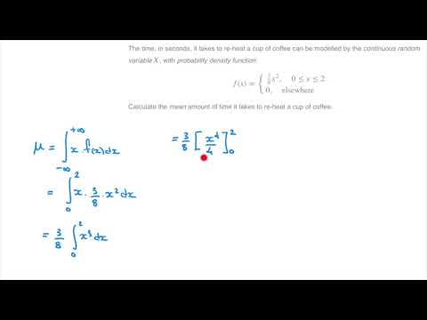 How to Calculate the Mean, or Expected Value, of a Continuous Random Variable