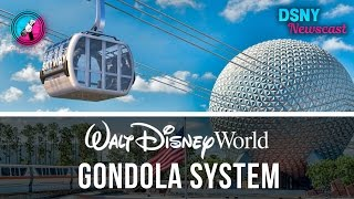 OFFICIAL: Walt Disney World To Build GONDOLA SYSTEM/SKYWAY - DSNY Newscast