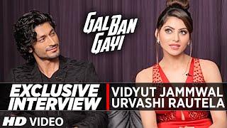 Exclusive Interview with Urvashi Rautela & Vidyut Jammwal    Gal Ban Gayi    T-Series