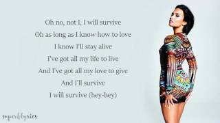 Demi Lovato - I Will Survive (Lyrics)