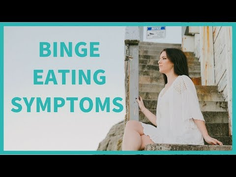 Binge Eating Symptoms [IT'S NOT WHAT YOU THINK]