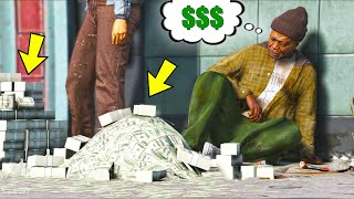 I gave TONS of Money to the Homeless of Los Santos!! (GTA 5 Mods)