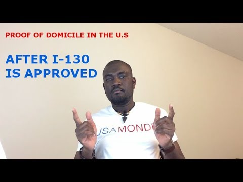 PROOF OF DOMICILE (AFTER I-130 IS APPROVED)