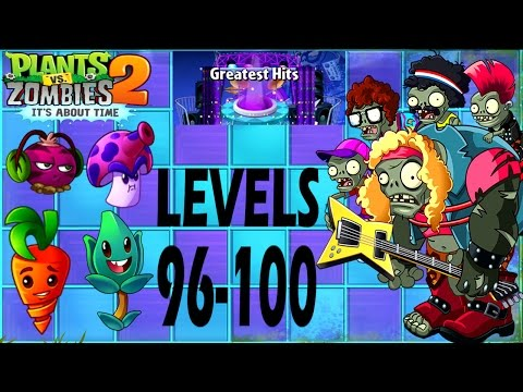 Plants Vs Zombies 2-Greatest Hits Endless Levels {96-100} Walkthrough