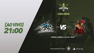 COPA SIEGE #5 - Surge Gaming VS F4tal Team - Primeira Rodada - PS4