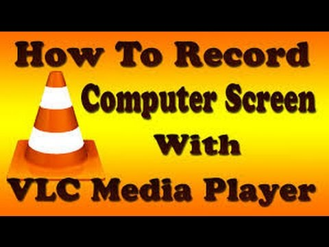 Cut Video Clips:How To Record Movie/Songs Or Any Video By Using VLC Player