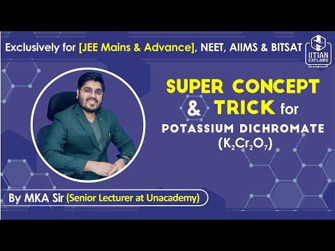 Potassium Dichromate | d Block Chemistry | Jee Mains, Advance, BITSAT, NEET & AIIMS