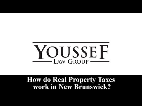 9 - How do Real Property Taxes work in New Brunswick? - Youssef Law Group