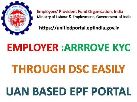 HOW TO APPROVE KYC BY DIGITAL SIGNATURE (DSC) BY EMPLOYER
