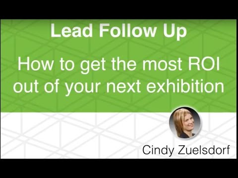 How to get more ROI from your trade show leads