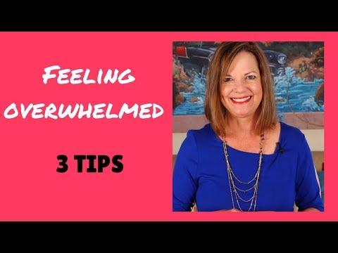3 Tips When Feeling Overwhelmed