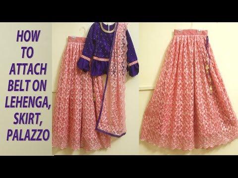 How to attach belt on lehenga, skirt (easy method)