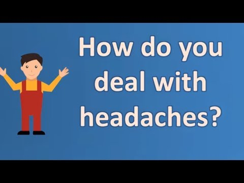 How do you deal with headaches ? | Best Health FAQ Channel