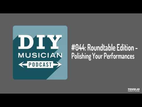 #044: Roundtable – Polishing Your Performances