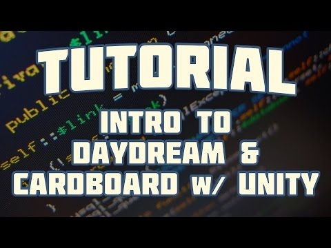 Tutorial: How To Build Google Daydream/Cardboard Mobile VR Game with Unity