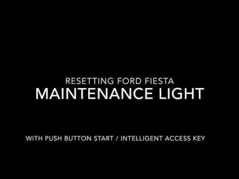 Ford Fiesta Maintenance Light Reset Procedure Intelligent Access Key