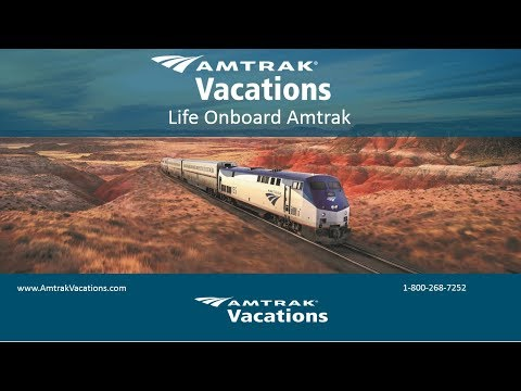Life Onboard Amtrak with Amtrak Vacations! (5.30.18)