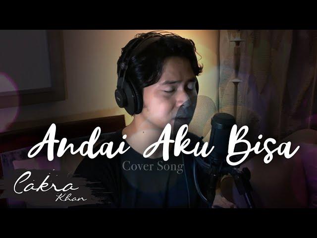 Download Chrisye - Andai Aku Bisa (Cakra Khan Cover) MP3 Gratis