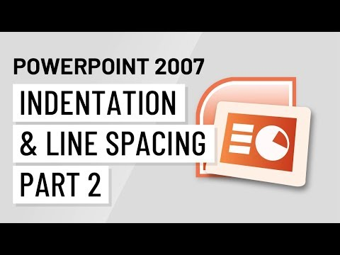 PowerPoint 2007: Indentation and Line Spacing Part 2