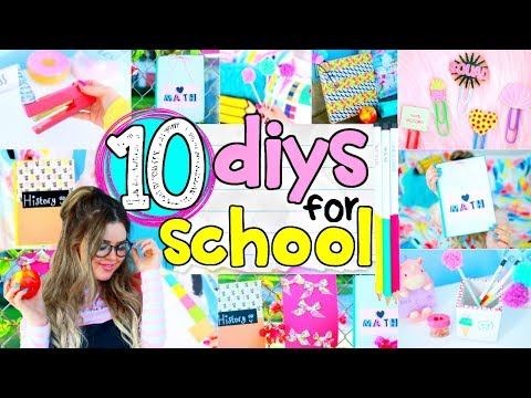 10 DIY School Supplies 2017 | Easy 5-Minute Crafts + Back To School DIY Projects Ideas!