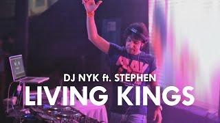 DJ NYK ft  Stephen - Living Kings | Promo Teaser