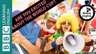 Learn to talk about the World Cup in 6 minutes!