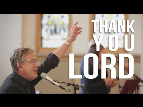 Don Moen - Thank You Lord | Live Worship Sessions