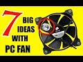 Download 7 INCREDIBLE Projects with a simple FAN MP3,3GP,MP4