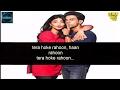 Tera Hoke Rahoon Lyrical Song | Arijit Singh |Behen Hogi Teri | Rajkummar Rao & Shruti Haasan