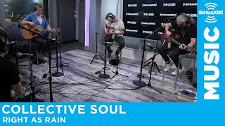 Collective Soul - Right as Rain [Live @ SiriusXM]