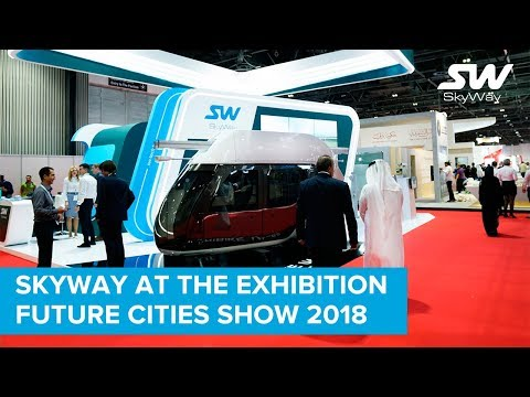 SkyWay technology is presented at the exhibition Future Cities Show 2018