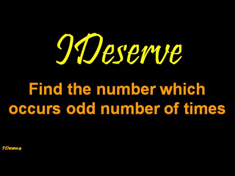 Find the number which occurs odd number of times