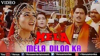 Mela Dilon Ka (Mela)