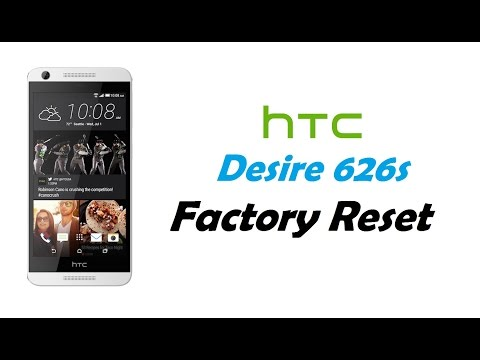 HTC Desire 626 - Factory Reset