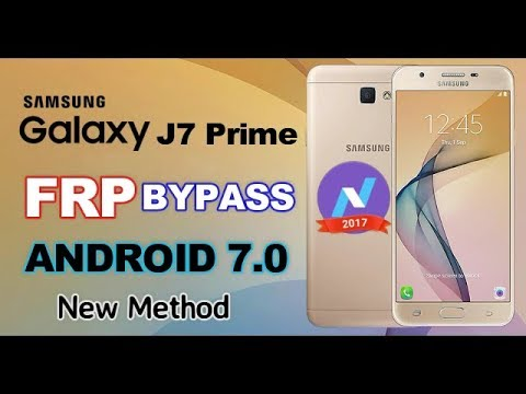 Samsung J7 Prime SM- G610F FRP Bypass Google Account Android 7.0  All Samsung Devices New Method