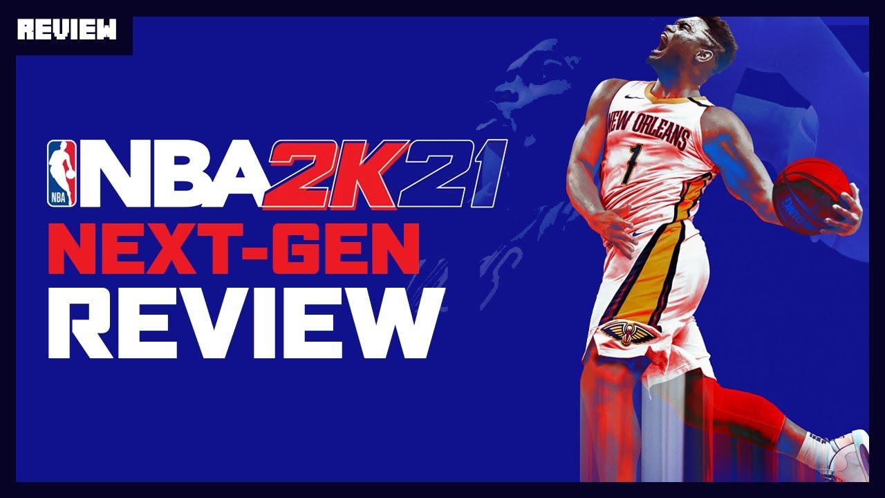NBA 2K21 Next-Gen Review: A Flawed Improvement
