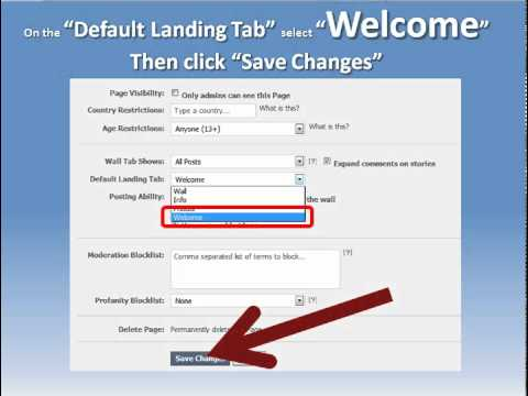 Facebook Fan Page Setup - How to set your Default Landing  Tab for New Visitors