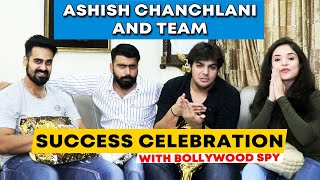 Ashish Chanchlani And His Team Celebrates Success With Bollywood Spy | Exclusive Chit-Chat