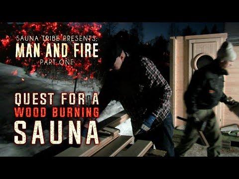Man & Fire: Quest for a Wood Burning Sauna Part 1
