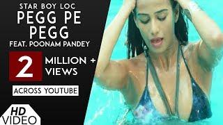 Pegg Pe Pegg (Full Song) | LOC | Poonam Pandey | G Skillz | Punjabi Song 2017 | Analog Records