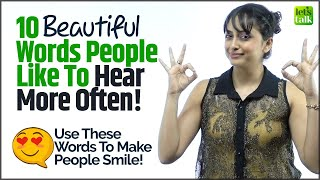 10 Beautiful English Words People Love To Hear More Often! Words That Bring Smile